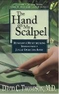 Hand on My Scalpel