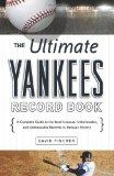 The Ultimate Yankees Record Book