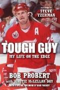 Tough Guy : My Life on the Edge