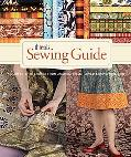 Threads Sewing Guide : A Complete Reference from America's Best-Loved Sewing Magazine