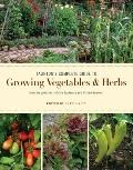 Taunton's Complete Guide to Growing Vegetables and Herbs (Fine Gardening)