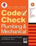 Code Check Plumbing & Mechanical 4th Edition: An Illustrated Guide to the Plumbing and Mecha...