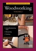 The Complete Illustrated Guide to Woodworking DVD Volume 2 (Complete Illustrated Guides)