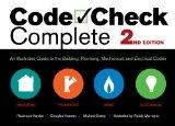 Code Check Complete 2nd Edition : An Illustrated Guide to the Building, Plumbing, Mechanical, and Electrical Codes