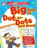 Big Book of Dot-To-Dots and More! with Sticker(s)
