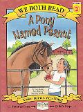 We Both Read-a Pony Named Peanut