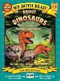 About Dinosaurs / Acerca de los dinosaurios (We Both Read Bilingual) (Spanish Edition)