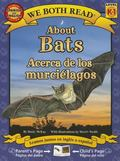 About Bats/Acerca de Los Murcielagos (We Both Read - Level K-1 (Quality))