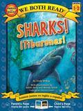 We Both Read Bilingual Edition-Sharks!/Tiburones