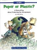 Paper or Plastic? A Musical Play About Protecting Our Environment