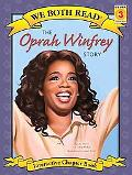 The Oprah Winfrey Story (We Both Read)