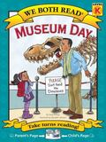 Museum Day (We Both Read: Level K)