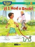 We Read Phonics-If I Had a Snake