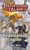 Pathfinder Tales : The Redemption Engine