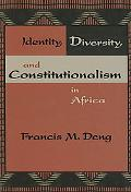 Identity, Diversity, and Constitutionalism in Africa