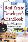 Real Estate Developers Handbook How to Set Up, Operate, and Manage a Financially Successful ...