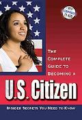 U. S. Citizen: Insiders Secrets You Need to Know