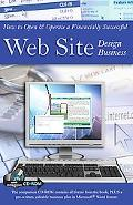 How to Open and Operate a Financially Successful Web Site Design Business: With Companion CD...