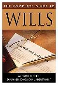 Complete Guide to Wills : What You Need to Know Explained Simply