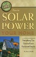 How to Solar Power Your Home Everything You Need to Know Explained Simply (Back-To-Basics)