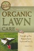The Complete Guide to Organic Lawn Care: Everything You Need to Know Explained Simply (Back-...