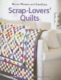 Scrap-Lovers' Quilts (Leisure Arts #4147)