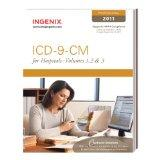 ICD-9-CM Standard for Hospitals 2011: Volumes 1, 2 & 3 Softbound (Icd-9-Cm Professional for ...