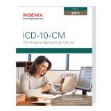 ICD-10-CM: The Complete Official Draft Code Set (2011 Draft) (ICD-10-CM Draft)