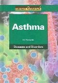 Asthma: Diseases and Disorders (Compact Research Series)