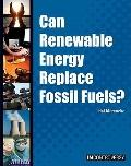 Can Renewable Energy Replace Fossil Fuels?
