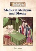Medieval Medicine and Disease