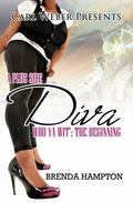 Plus Size Diva : Who Ya Wit': the Beginning