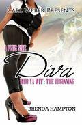 Plus Size Diva : Who Ya Wit': the Beginning