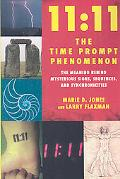11: 11 The Time Prompt Phenomenon: The Meaning Behind Mysterious Signs, Sequences, and Synch...
