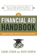 Financial Aid Handbook : Getting the Education You Want for the Price You Can Afford