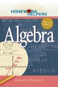 Homework Helpers: Algebra