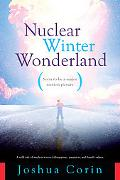 Nuclear Winter Wonderland: A Wild Tale of Nuclear Terror, Kidnapping, Gangsters and Family V...