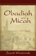 Obadiah and Micah : The Prophets of God's Faithfulness
