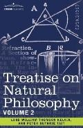 Treatise on Natural Philosophy: Volume 2