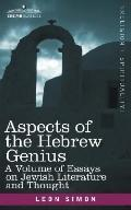 Aspects of the Hebrew Genius: A Volume of Essays on Jewish Literature and Thought