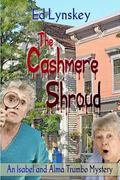 Cashmere Shroud : An Isabel and Alma Trumbo Mystery