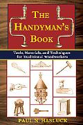Handyman's Book Tools, Materials, and Techniques for Woodworkers