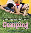 The Girl's Guide to Camping: Outdoor Living in Serious Style