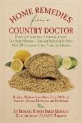 Home Remedies from the Country Doctor: Oatmeal, Cucumbers, Ammonia, Lemon, Gin-Soaked Raisin...