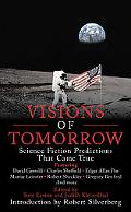 Visions of Tomorrow : Science Fiction Predictions That Came True