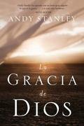 La gracia de Dios (Spanish Edition)
