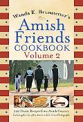 Brunstetter's Amish Friends Cookbook Vol. 2