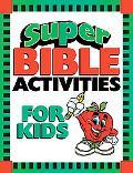 Super Bible Activities For Kids