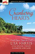 Cranberry Hearts: Trust Opens Doors of Love