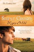 Simple Choices: Will a Missing Mennonite Teen End Gracie's Hopes for a Happy Future in Harmo...